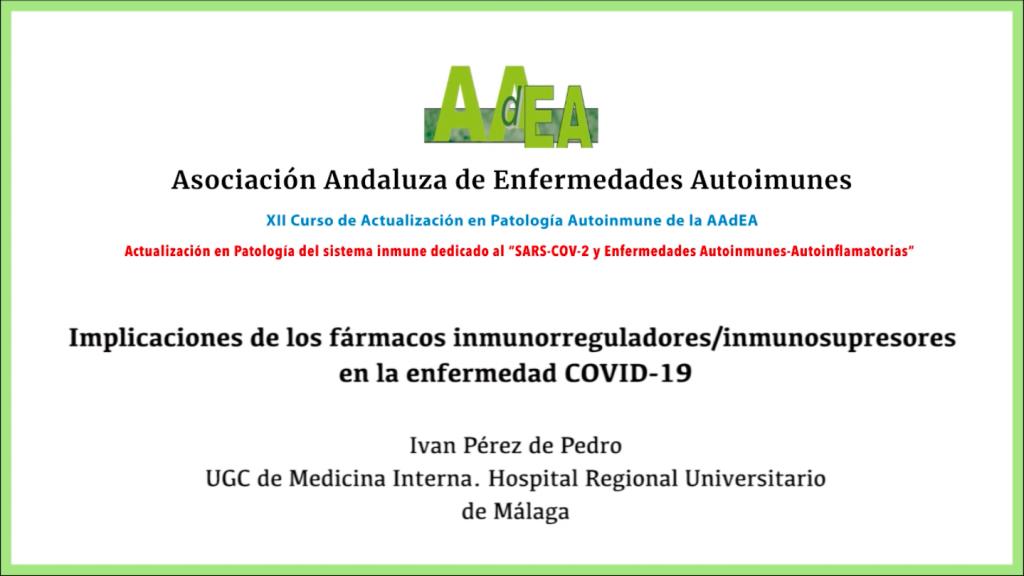 Ponencia: Implicaciones de los fármacos inmunorreguladores/inmunosupresores en la enfermedad COVID-19