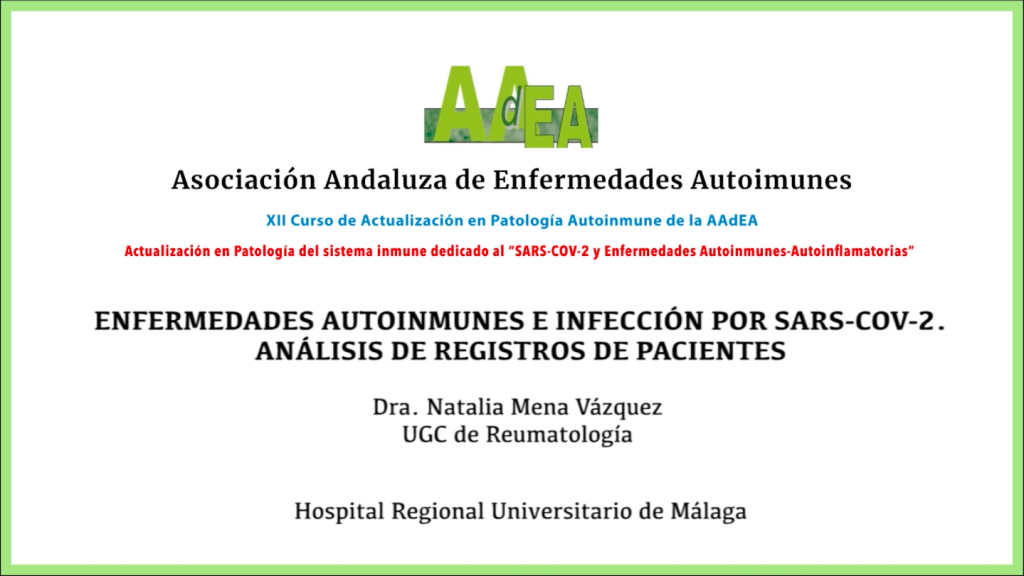 Ponencia 5: Enfermedades autoinmunes e infección por SARS-COV-2. Análisis de registros de pacientes.